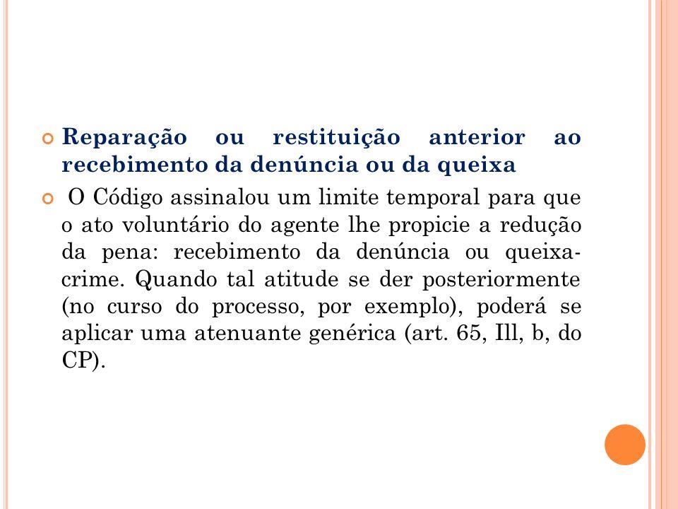 Reparação ou restituição anterior ao recebimento da denúncia ou da queixa