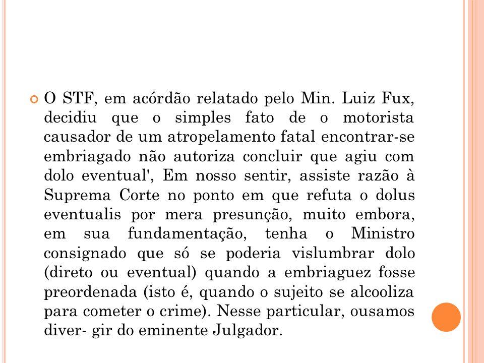 O STF, em acórdão relatado pelo Min