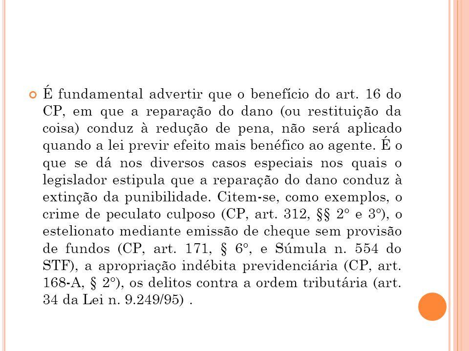 É fundamental advertir que o benefício do art