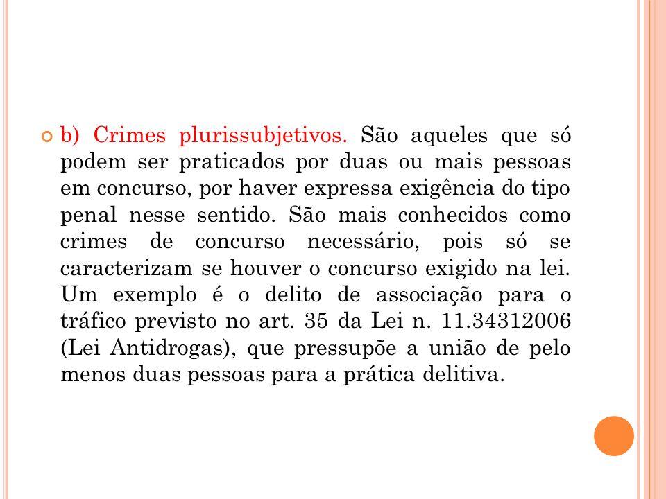 b) Crimes plurissubjetivos