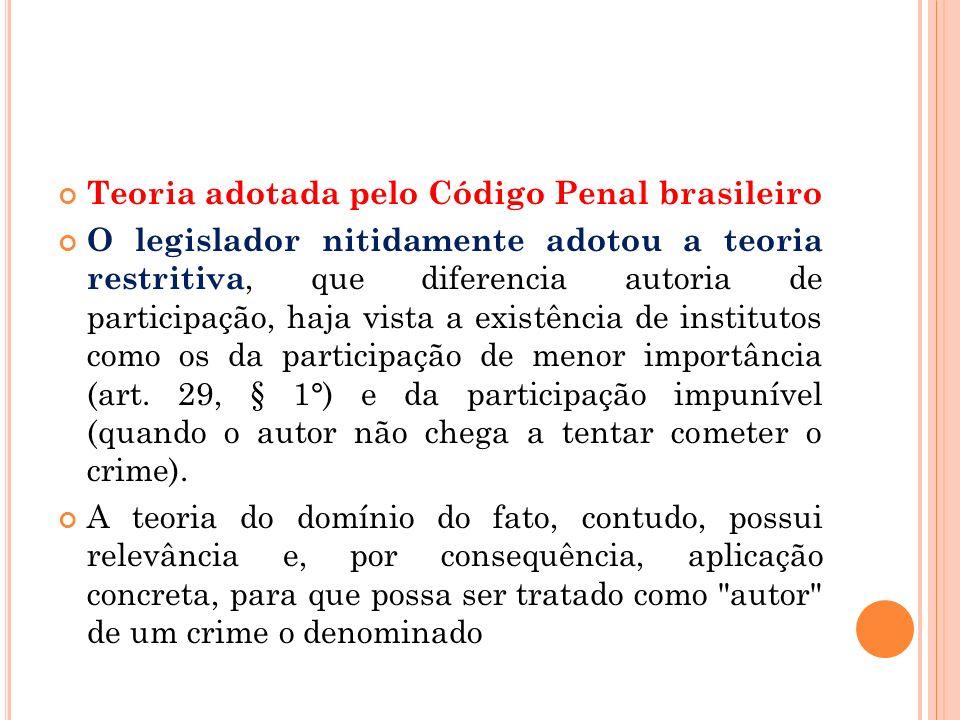 Teoria adotada pelo Código Penal brasileiro