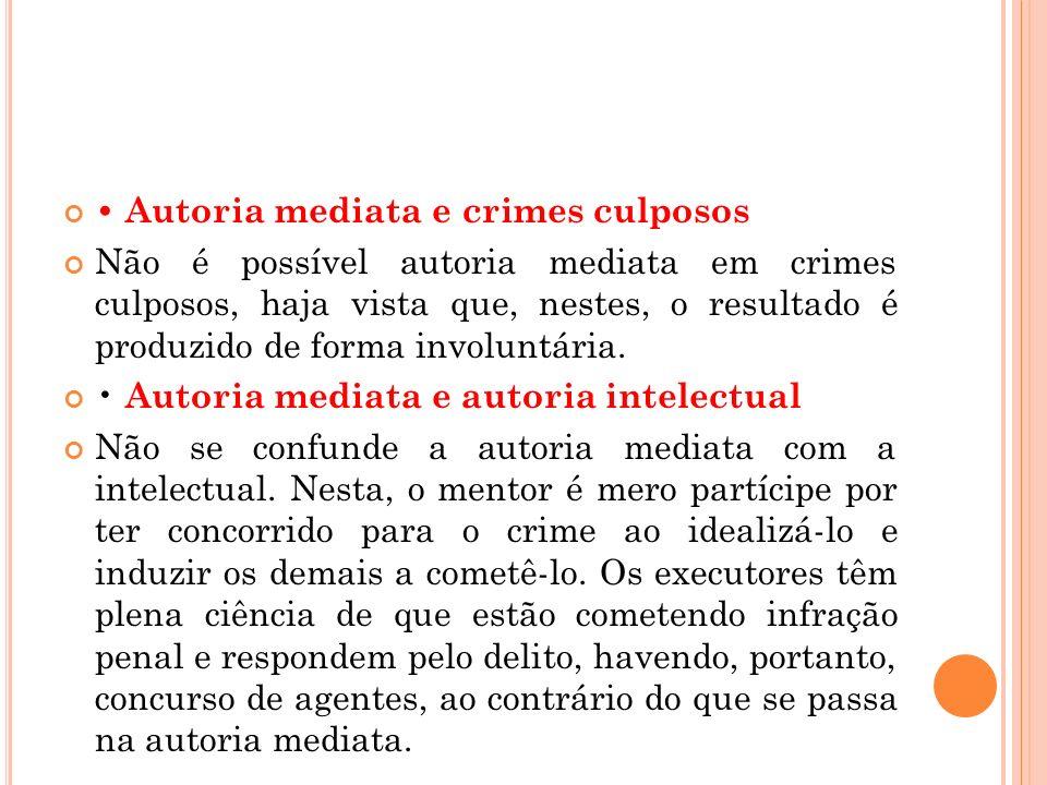 • Autoria mediata e crimes culposos