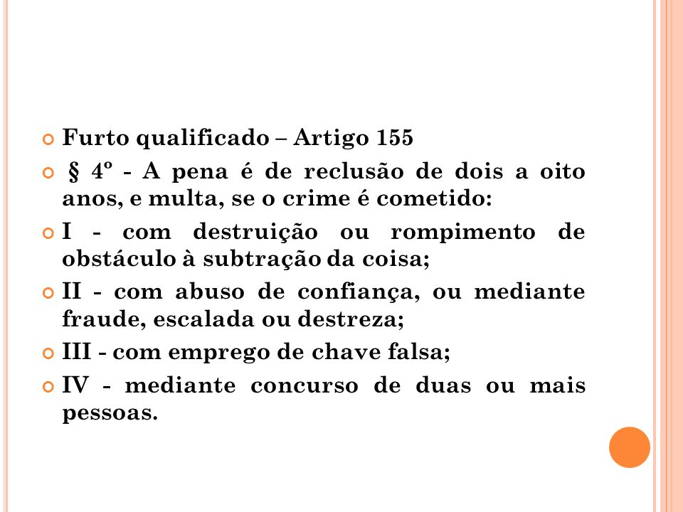 Furto qualificado – Artigo 155