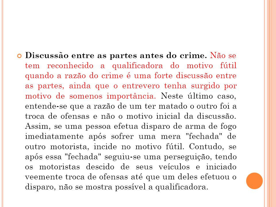 Discussão entre as partes antes do crime