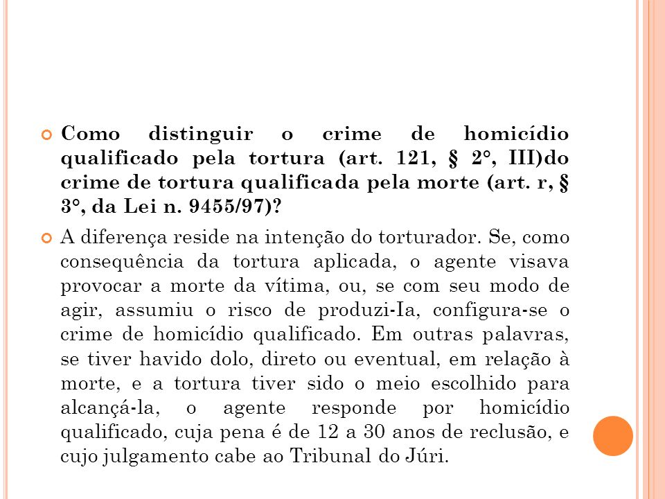 Como distinguir o crime de homicídio qualificado pela tortura (art