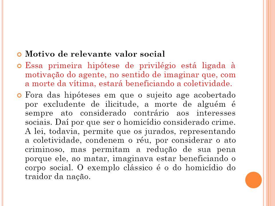 Motivo de relevante valor social