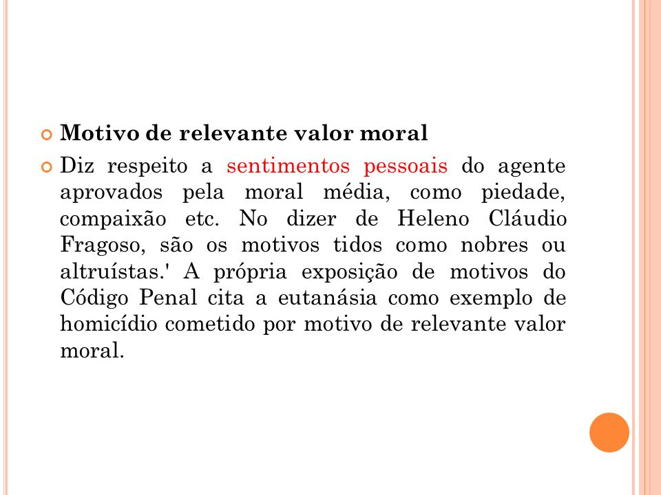 Motivo de relevante valor moral