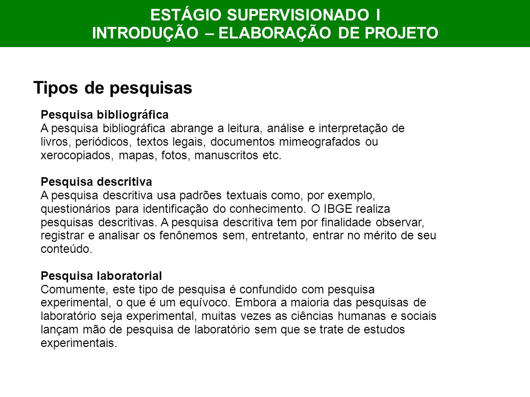 ESTÁGIO SUPERVISIONADO I INTRODUÇÃO – ELABORAÇÃO DE PROJETO