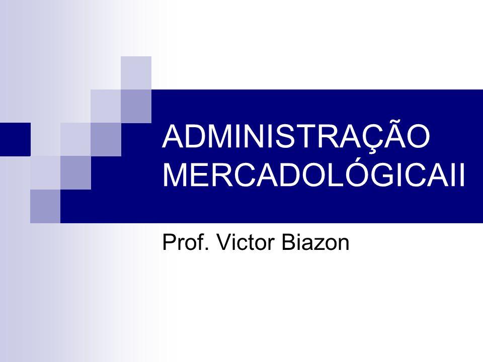 ADMINISTRAÇÃO MERCADOLÓGICAII