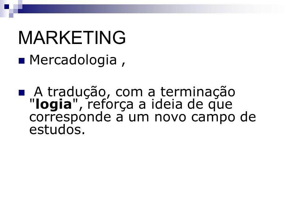 MARKETING Mercadologia ,