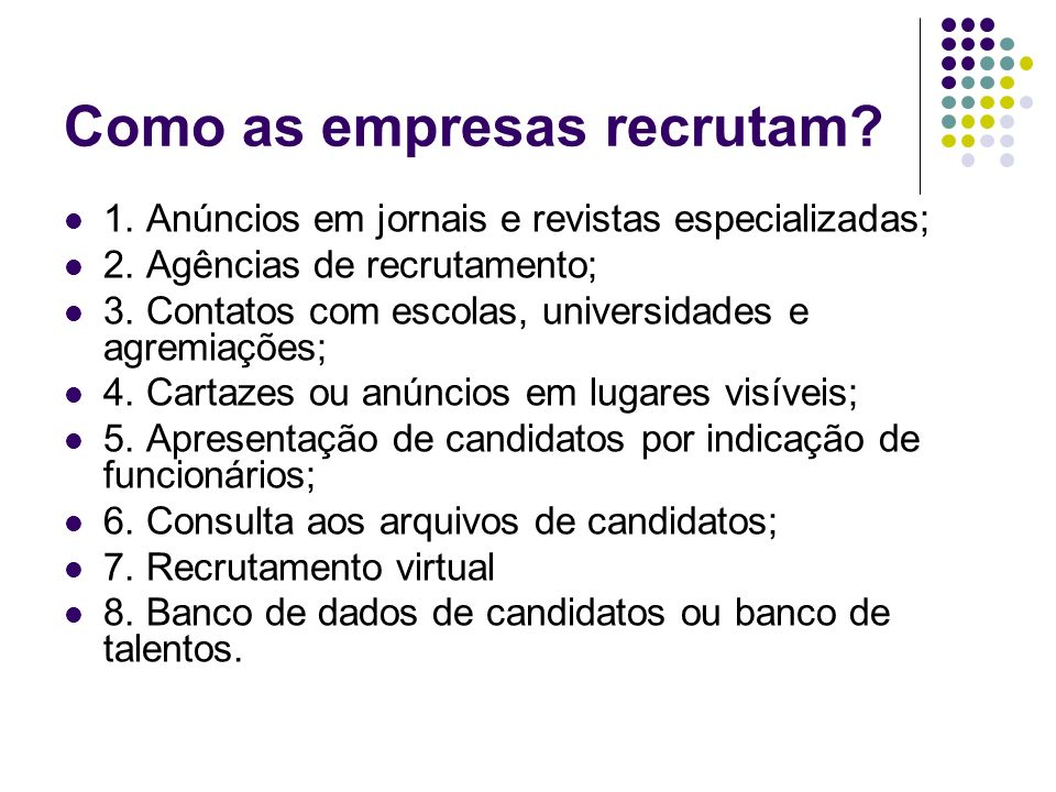 Como as empresas recrutam