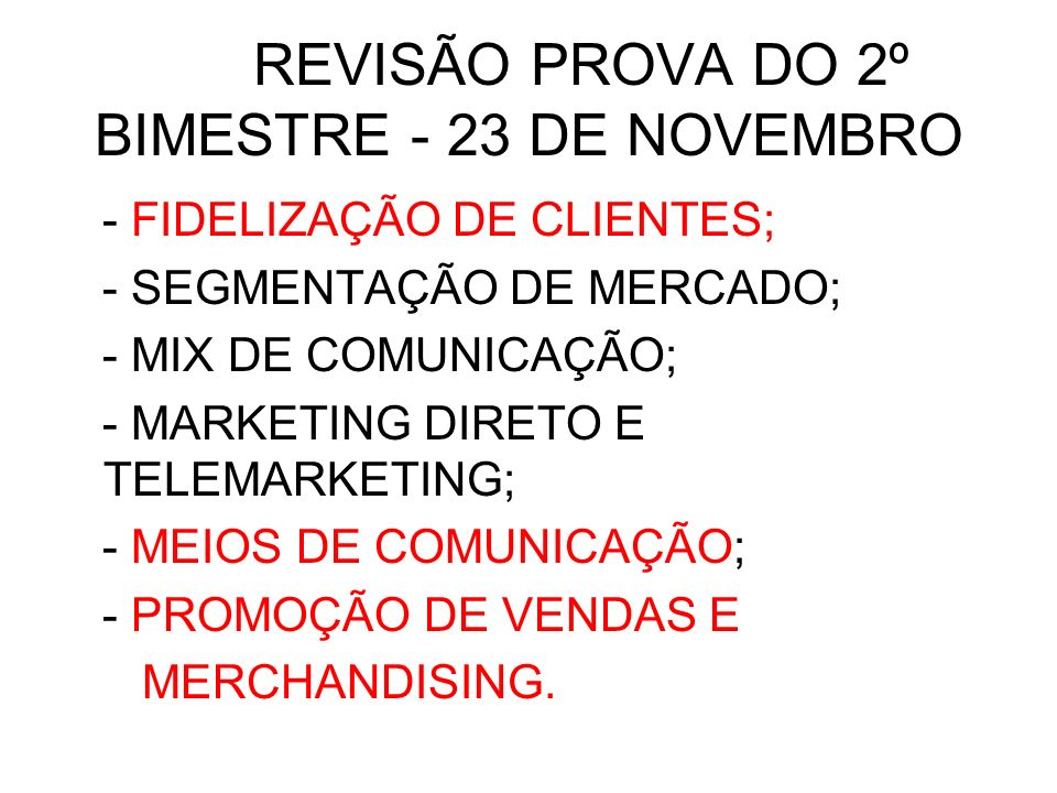 REVISÃO PROVA DO 2º BIMESTRE - 23 DE NOVEMBRO
