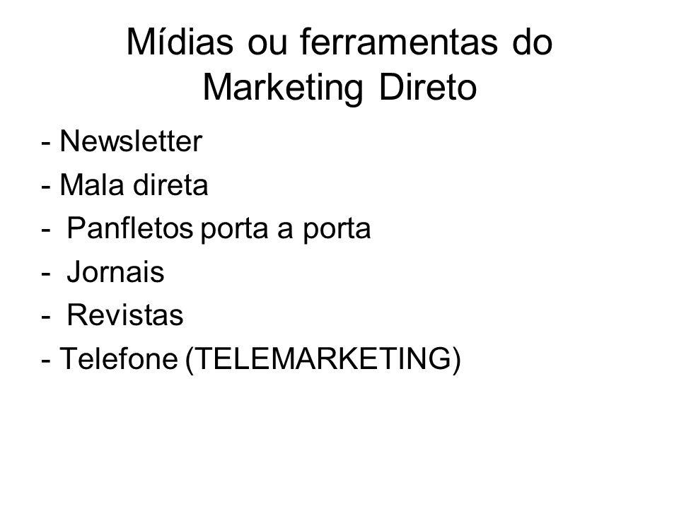 Mídias ou ferramentas do Marketing Direto