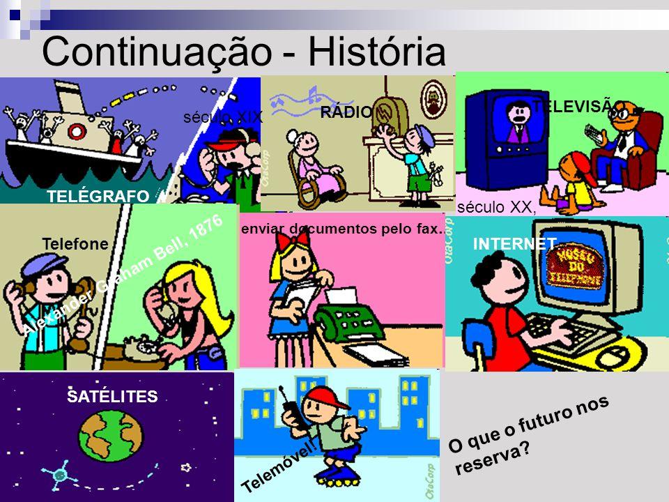 Continuação - História