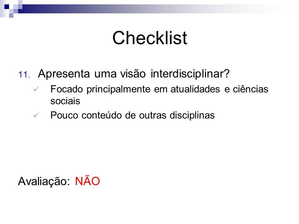Checklist Apresenta uma visão interdisciplinar Avaliação: NÃO