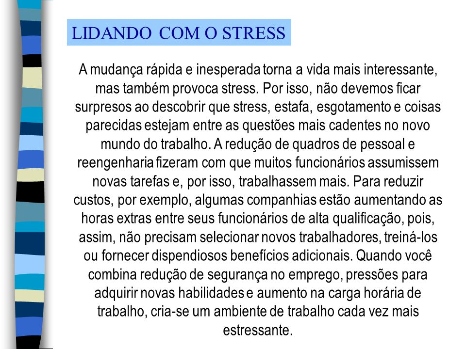 LIDANDO COM O STRESS
