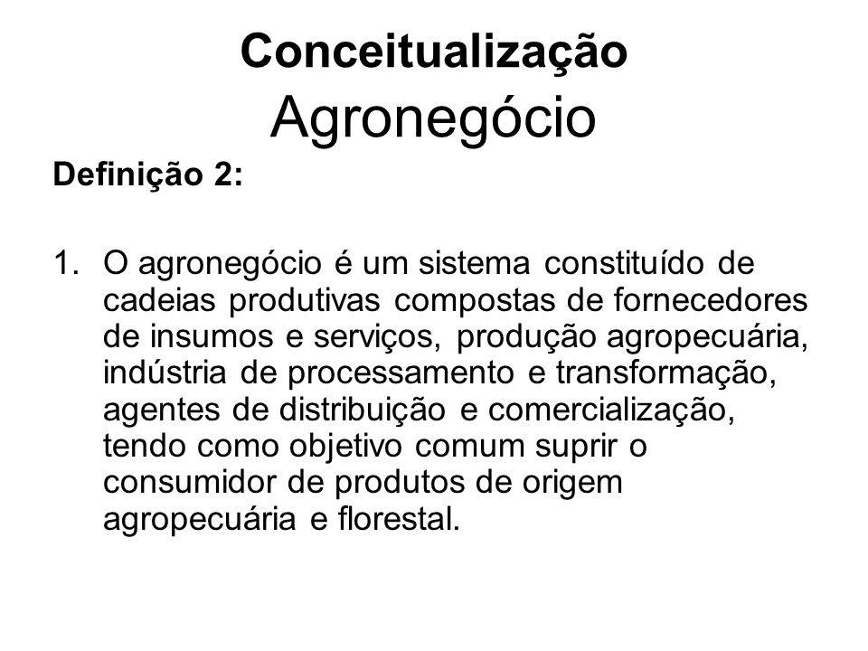 Conceitualização Agronegócio