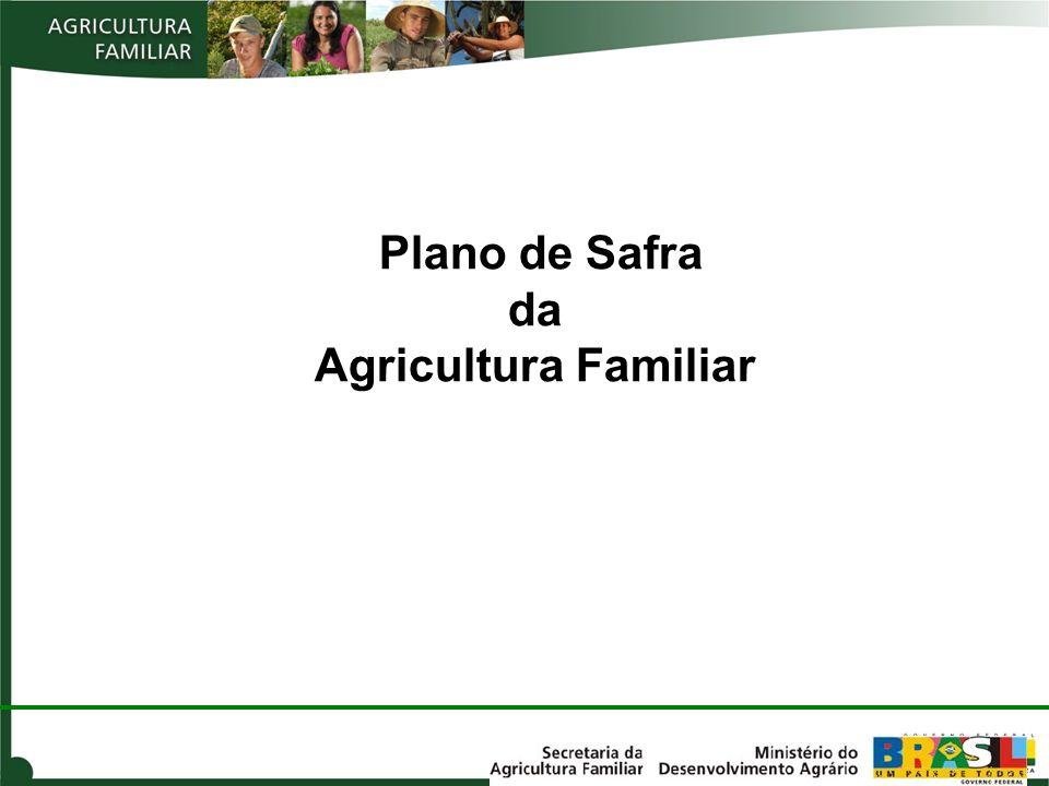 Plano de Safra da Agricultura Familiar