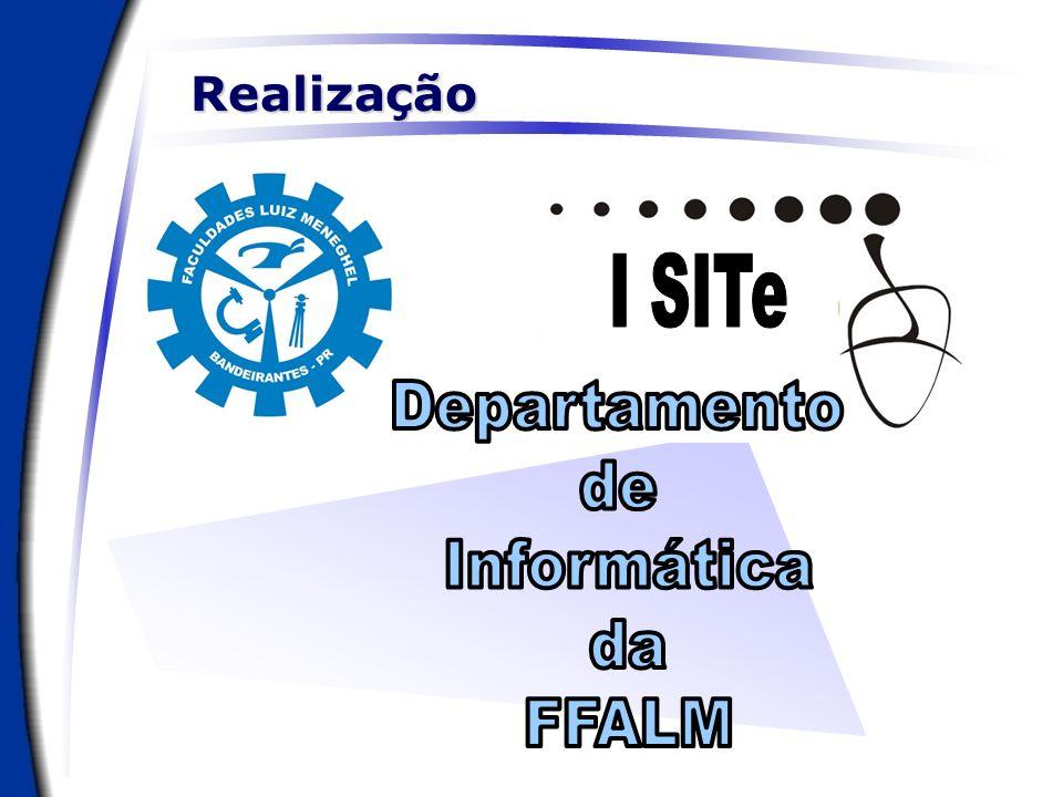 Realização I SITe Departamento de Informática da FFALM