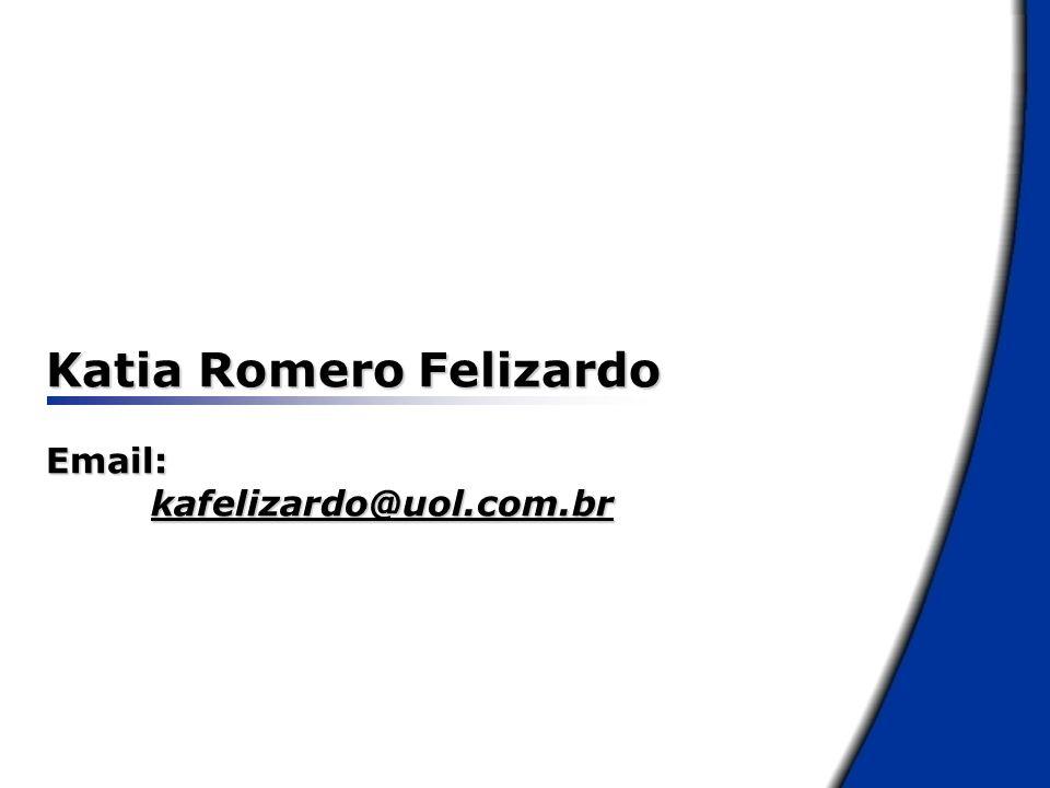 Katia Romero Felizardo Email: