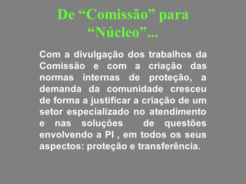 De Comissão para Núcleo ...