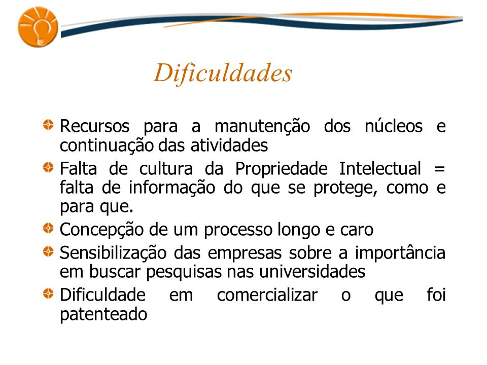 DificuldadesRecursos para a manutenção dos núcleos e continuação das atividades.