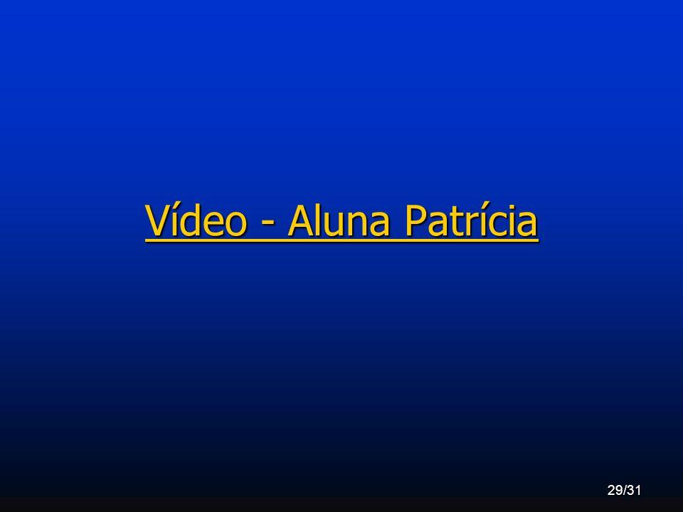 Vídeo - Aluna Patrícia
