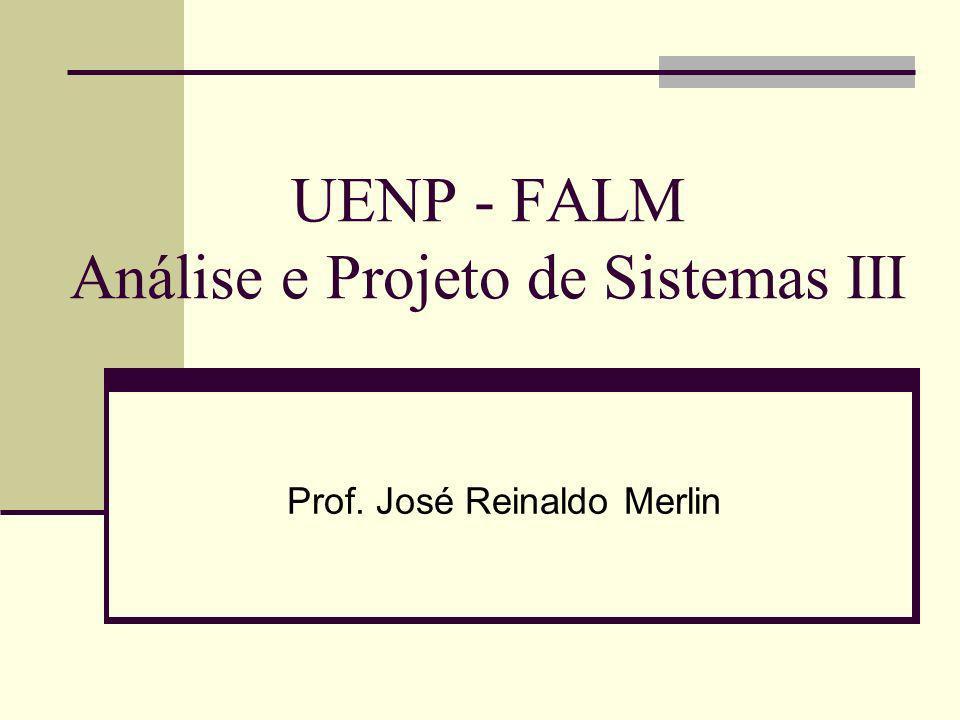UENP - FALM Análise e Projeto de Sistemas III