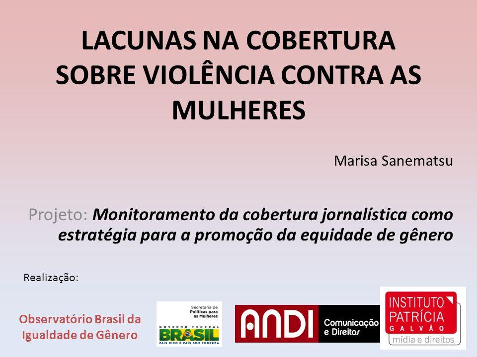 LACUNAS NA COBERTURA SOBRE VIOLÊNCIA CONTRA AS MULHERES