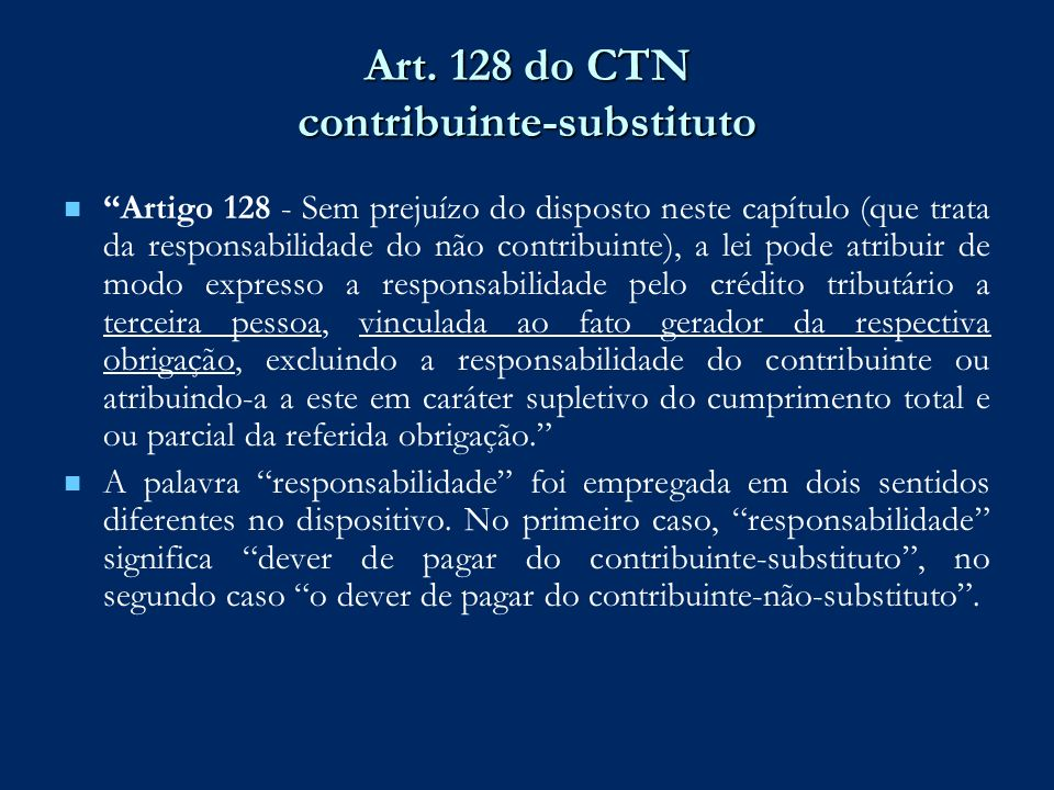 Art. 128 do CTN contribuinte-substituto