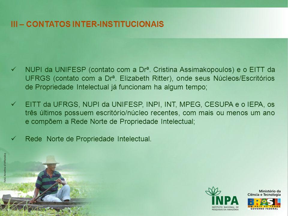 III – CONTATOS INTER-INSTITUCIONAIS
