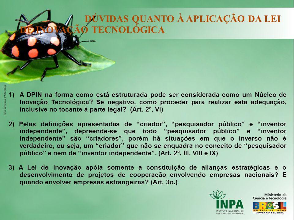 DÚVIDAS QUANTO À APLICAÇÃO DA LEI DE INOVAÇÃO TECNOLÓGICA
