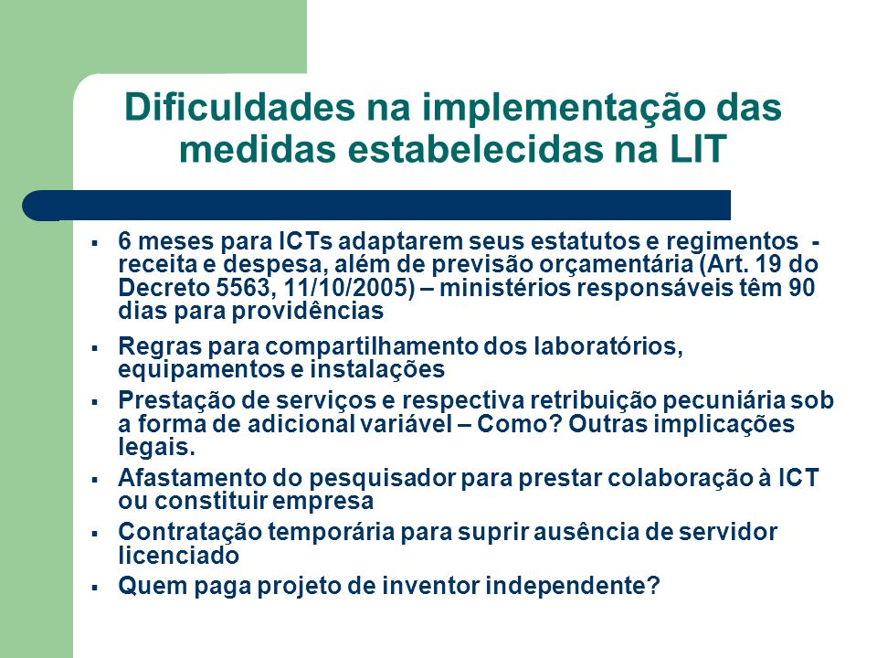 Dificuldades na implementação das medidas estabelecidas na LIT