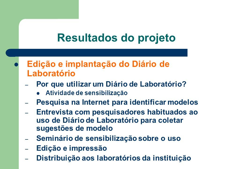 Resultados do projeto Edição e implantação do Diário de Laboratório