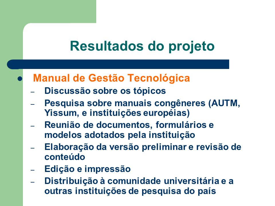 Resultados do projeto Manual de Gestão Tecnológica