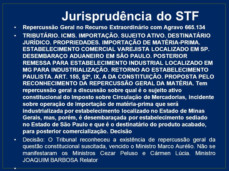 Jurisprudência do STF Repercussão Geral no Recurso Extraordinário com Agravo 665.134.