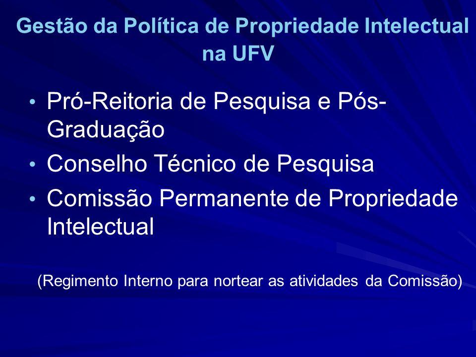 Gestão da Política de Propriedade Intelectual na UFV