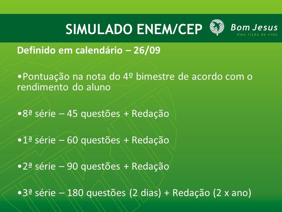 SIMULADO ENEM/CEP Definido em calendário – 26/09