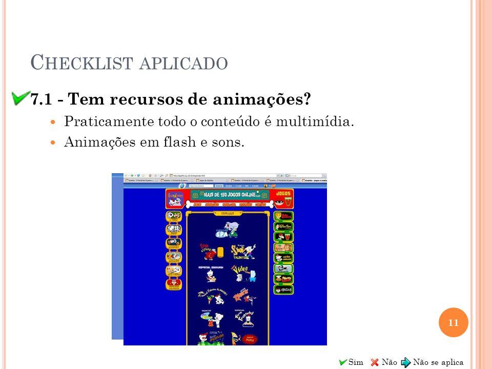 Checklist aplicado 7.1 - Tem recursos de animações