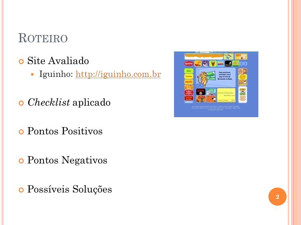 Roteiro Site Avaliado Checklist aplicado Pontos Positivos