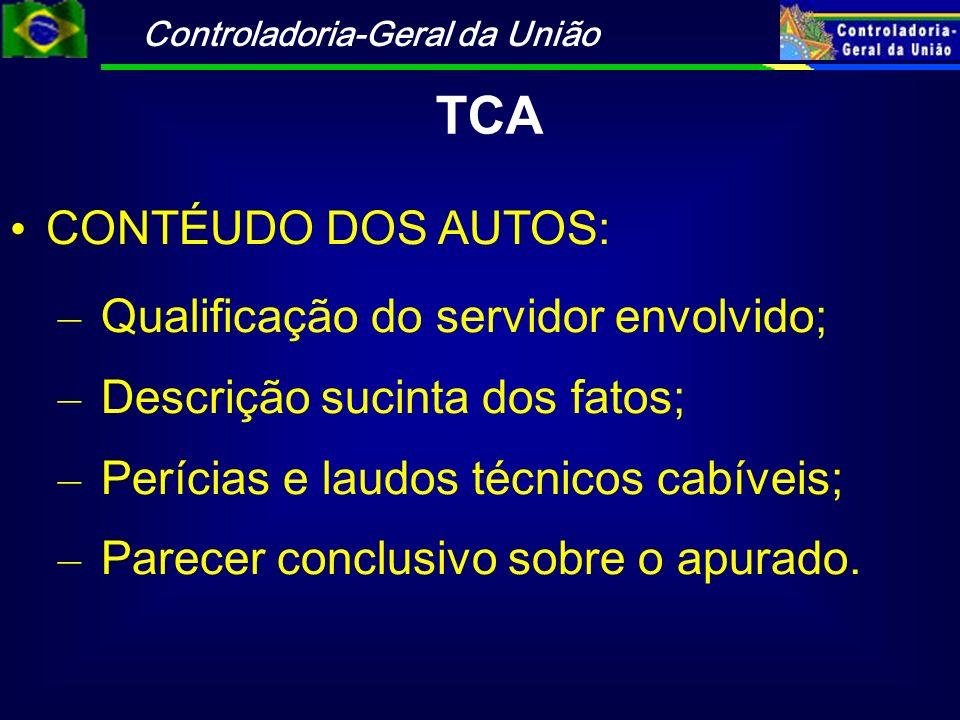 TCA CONTÉUDO DOS AUTOS: Qualificação do servidor envolvido;