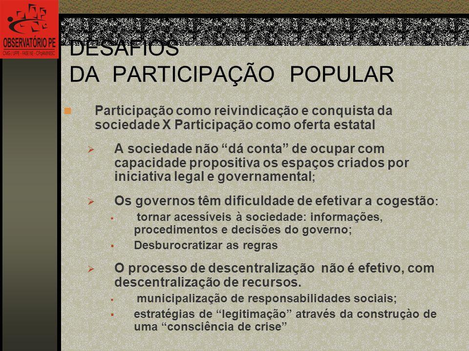 DESAFIOS DA PARTICIPAÇÃO POPULAR