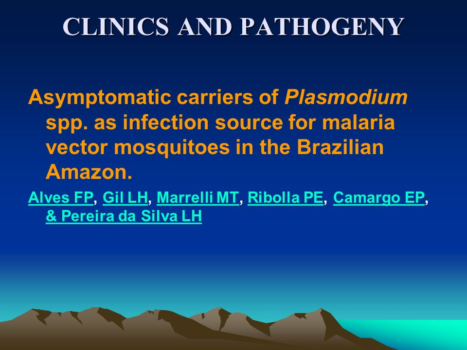 CLINICS AND PATHOGENYAsymptomatic carriers of Plasmodium spp. as infection source for malaria vector mosquitoes in the Brazilian Amazon.