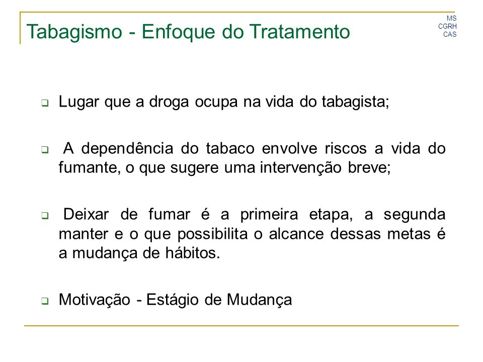 Tabagismo - Enfoque do Tratamento