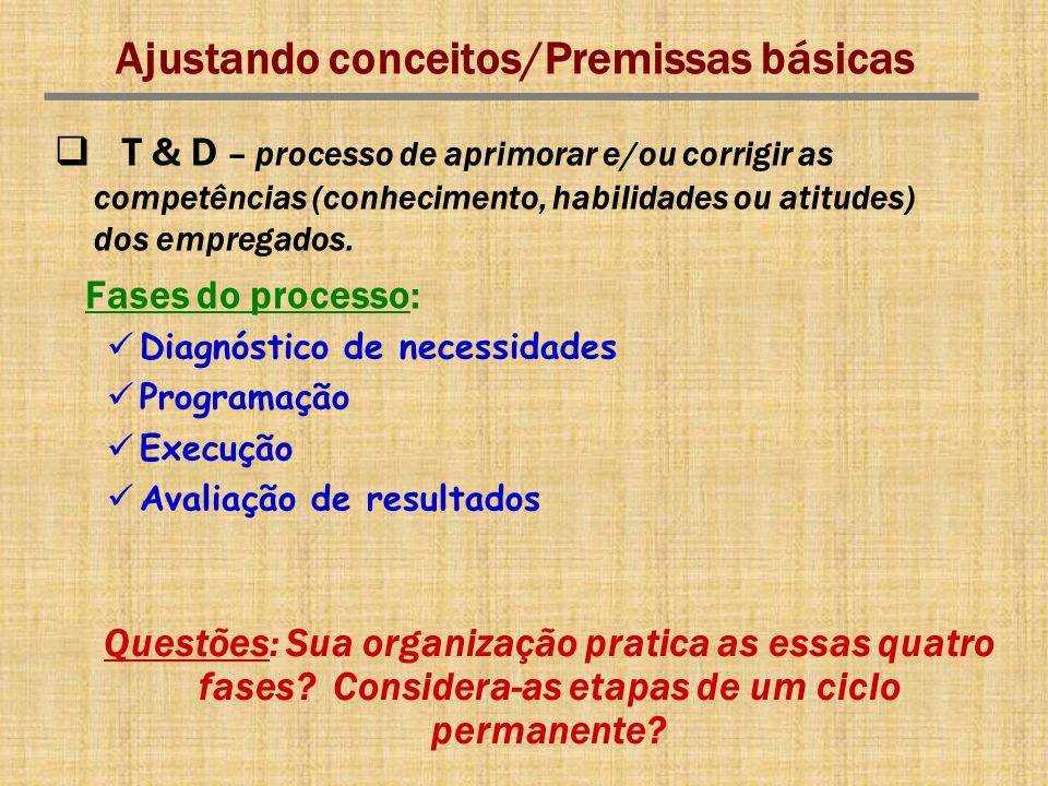 Ajustando conceitos/Premissas básicas