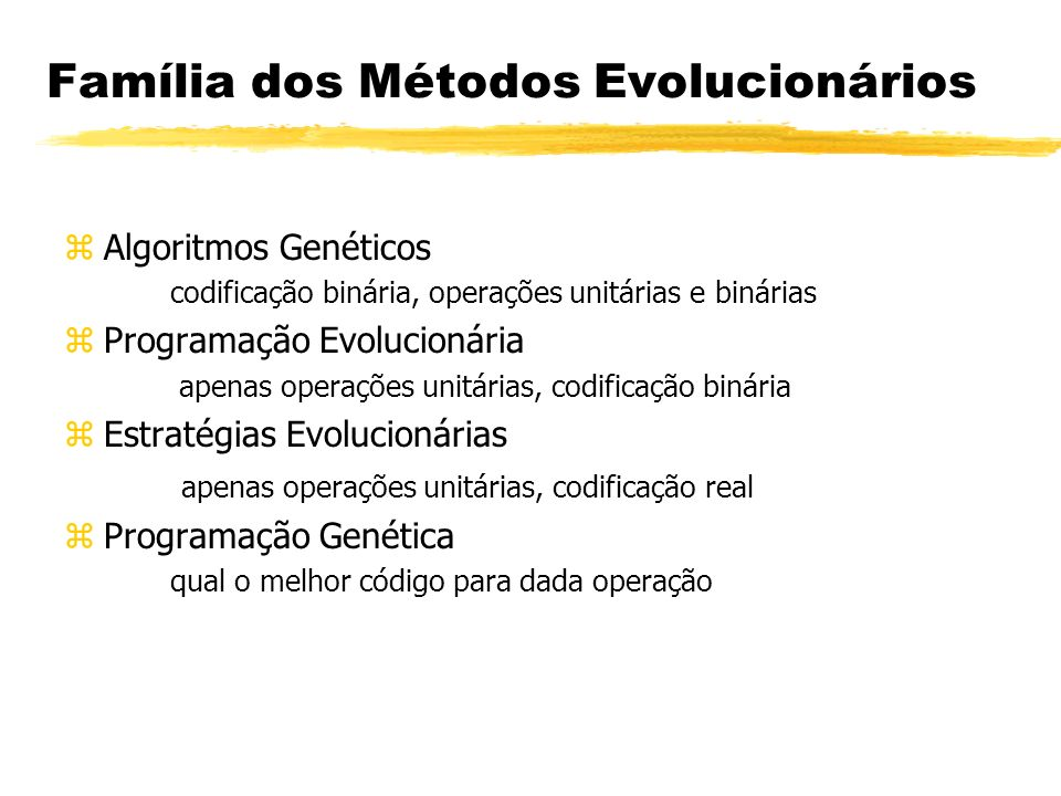 Família dos Métodos Evolucionários