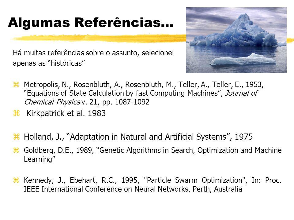 Algumas Referências... Kirkpatrick et al. 1983