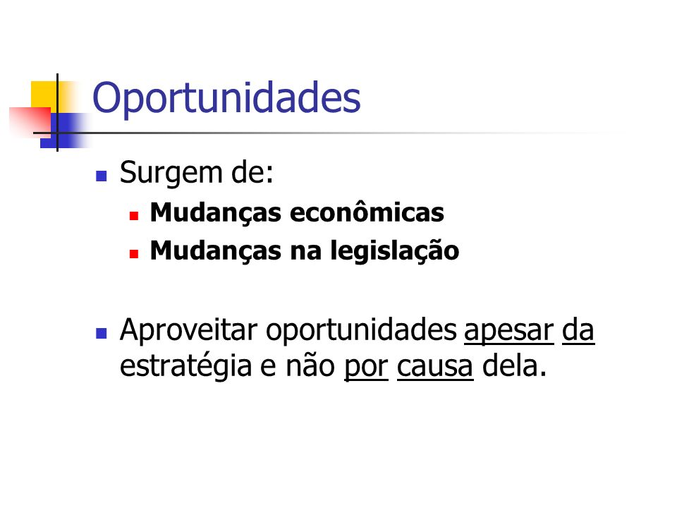 Oportunidades Surgem de: