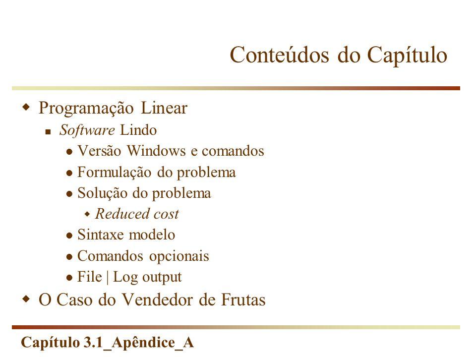 Conteúdos do Capítulo Programação Linear O Caso do Vendedor de Frutas