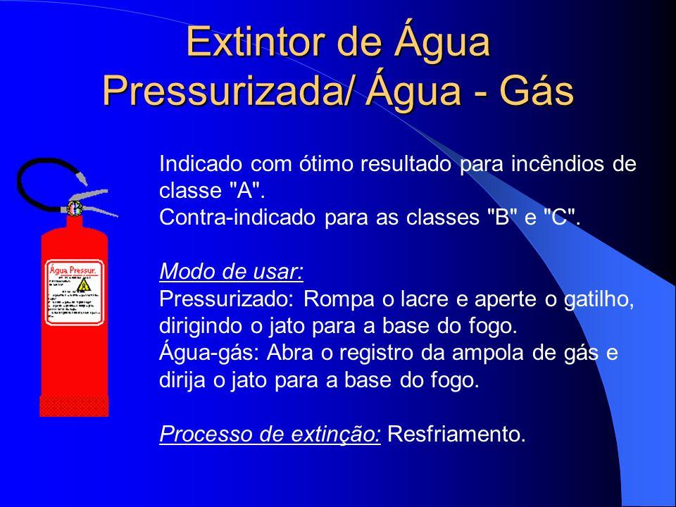 Extintor de Água Pressurizada/ Água - Gás